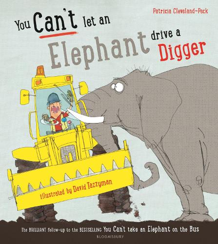 You Can't Let an Elephant Drive a Digger (Paperback)