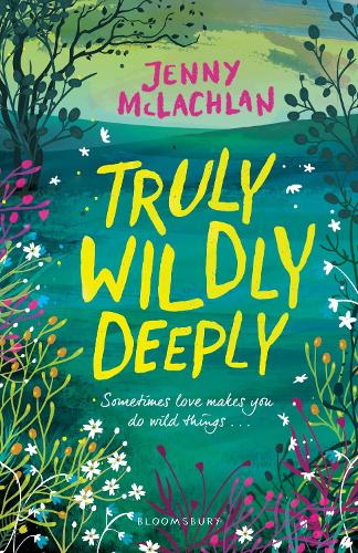 Truly, Wildly, Deeply (Paperback)