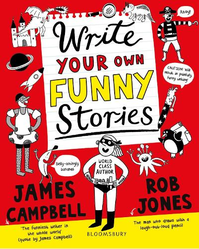 Write Your Own Funny Stories: A laugh-out-loud book for budding writers (Paperback)