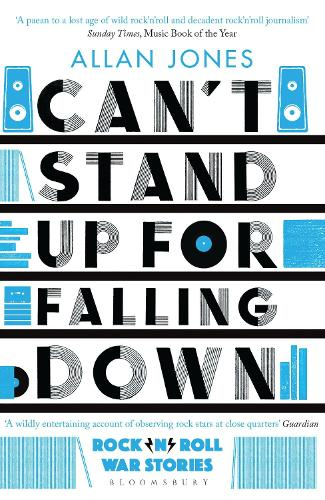 Can't Stand Up For Falling Down: Rock'n'Roll War Stories (Paperback)
