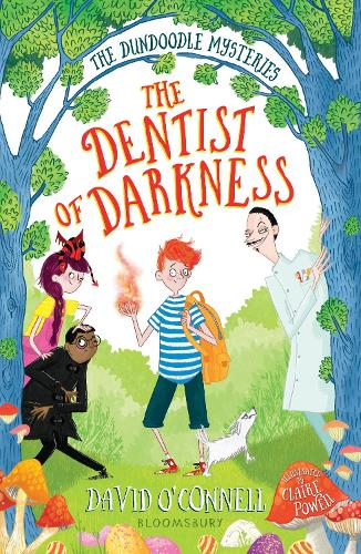 The Dentist of Darkness - The Dundoodle Mysteries (Paperback)