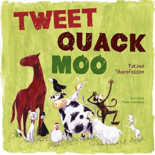 Tweet, Quack Moo (Hardback)