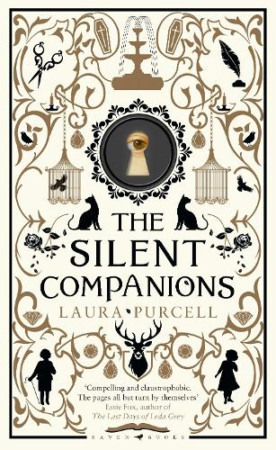 The Silent Companions: A ghost story (Hardback)