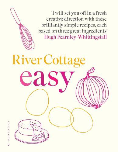 River Cottage Easy (Hardback)