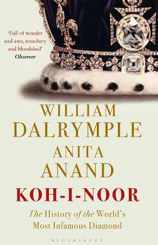 Koh-I-Noor: The History of the World's Most Infamous Diamond (Paperback)