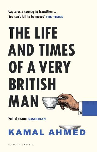 The Life and Times of a Very British Man (Hardback)