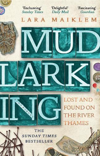 Mudlarking (Paperback)