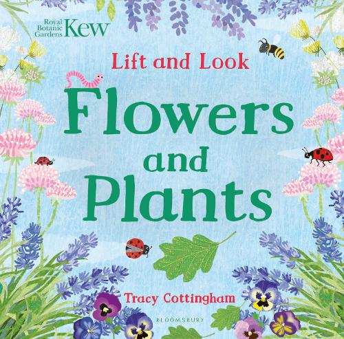 Kew: Lift and Look Flowers and Plants (Board book)