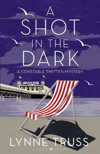 A Shot in the Dark: A Constable Twitten Mystery 1 - A Constable Twitten Mystery (Hardback)