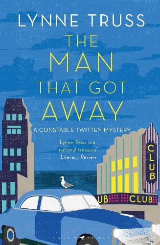 The Man That Got Away: A Constable Twitten Mystery 2 - An Inspector Twitten Mystery (Hardback)