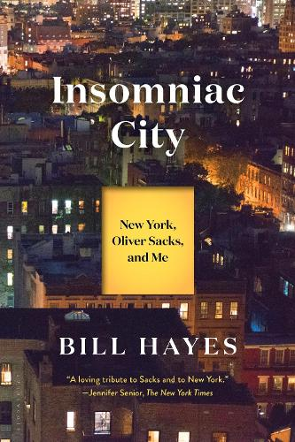 Insomniac City: New York, Oliver Sacks, and Me (Paperback)