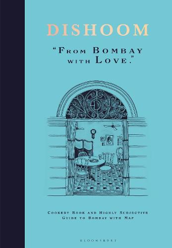 Dishoom: From Bombay with Love (Hardback)