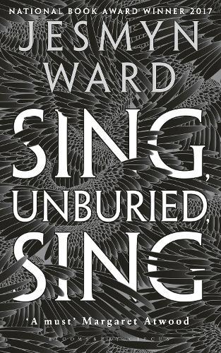 Sing, Unburied, Sing (Hardback)
