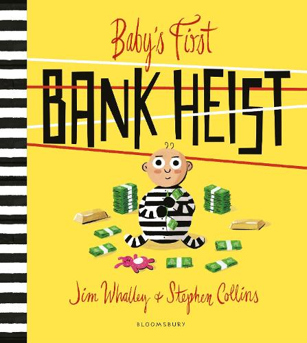 Baby's First Bank Heist (Paperback)
