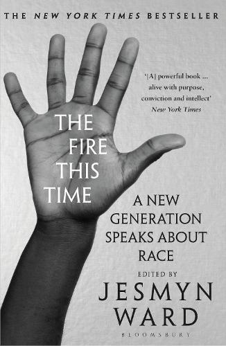 The Fire This Time: A New Generation Speaks About Race (Paperback)