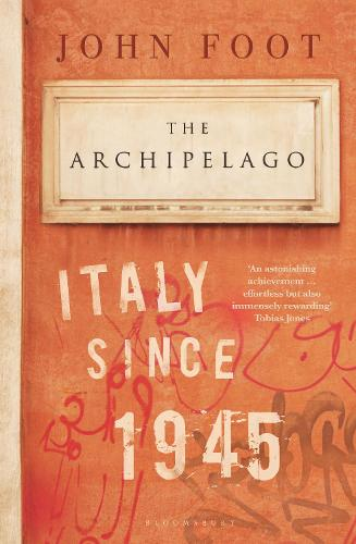 The Archipelago: Italy Since 1945 (Paperback)