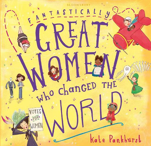 Fantastically Great Women Who Changed The World: Gift Edition (Hardback)