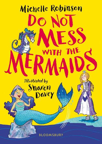 Do Not Mess with the Mermaids (Paperback)