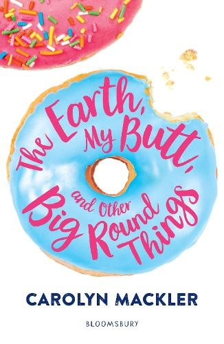 The Earth, My Butt, and Other Big Round Things (Paperback)