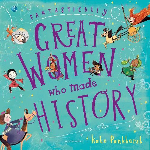 Fantastically Great Women Who Made History: Gift Edition (Hardback)
