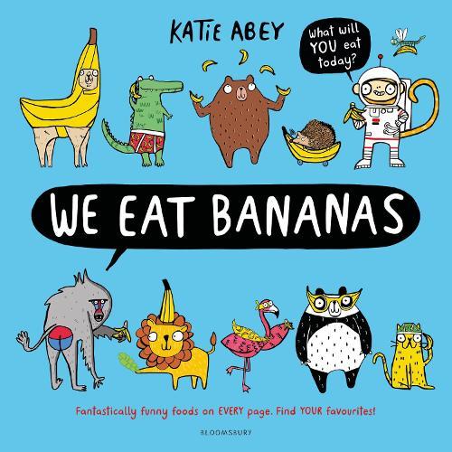 We Eat Bananas (Hardback)