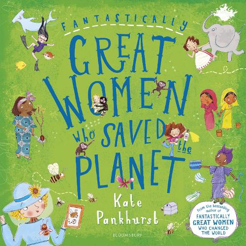Fantastically Great Women Who Saved the Planet (Paperback)