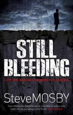 Still Bleeding (Hardback)