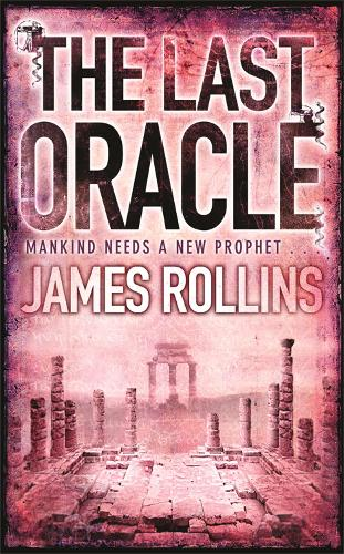 The Last Oracle - SIGMA FORCE (Paperback)