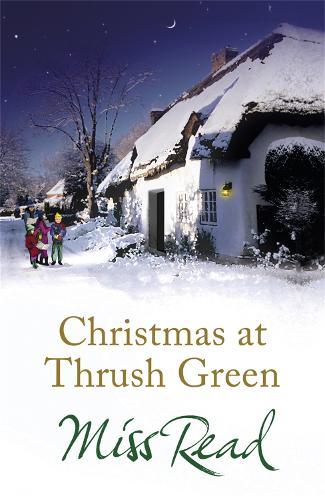 Christmas at Thrush Green - Thrush Green (Paperback)