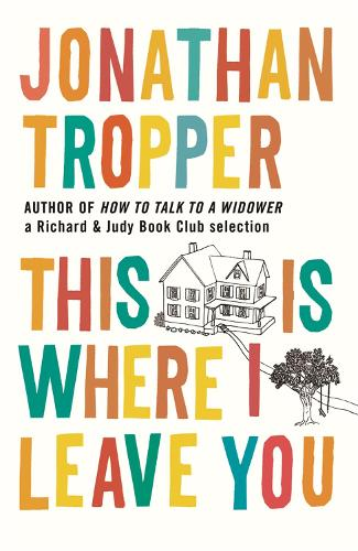 This Is Where I Leave You (Paperback)
