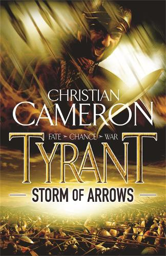 Tyrant: Storm of Arrows - Tyrant (Paperback)