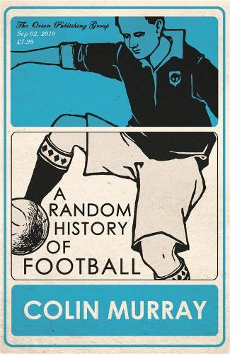 A Random History of Football (Paperback)