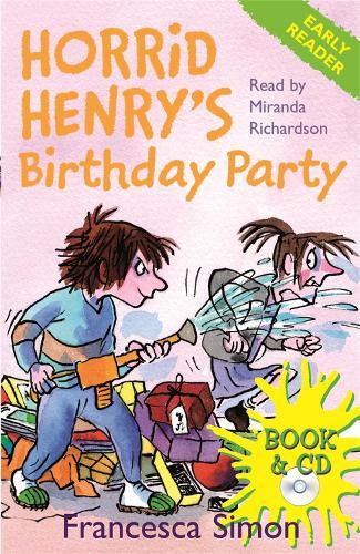 Horrid Henry Early Reader: Horrid Henry's Birthday Party: Book 2 - Horrid Henry Early Reader