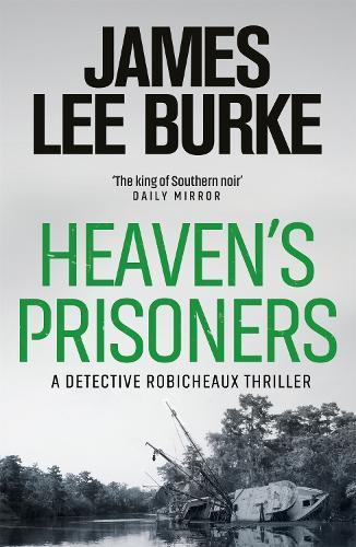 Heaven's Prisoners - Dave Robicheaux (Paperback)