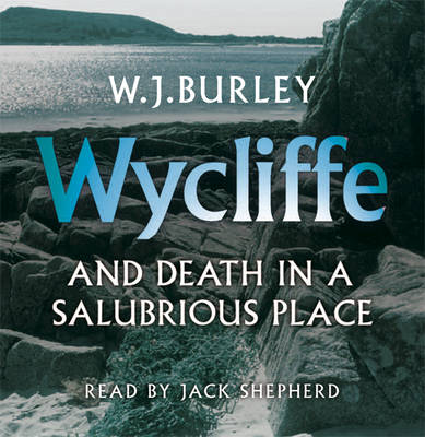 Wycliffe and Death in a Salubrious Place (CD-Audio)