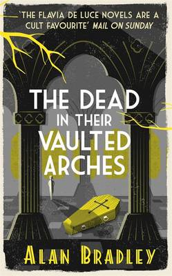 The Dead in Their Vaulted Arches (Hardback)
