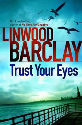 Trust Your Eyes (Hardback)
