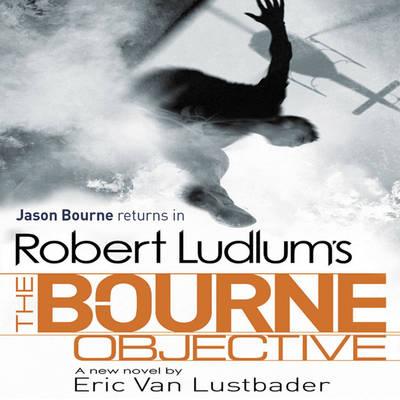 Robert Ludlum's The Bourne Objective (CD-Audio)