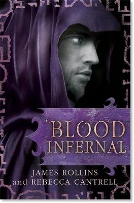 Blood Infernal - Blood Gospel Book III (Hardback)