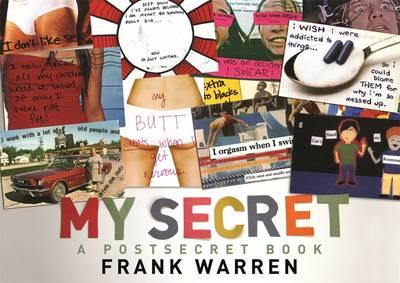 My Secret: A Postsecret Book (Hardback)