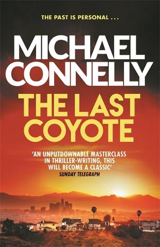 The Last Coyote - Harry Bosch Series (Paperback)
