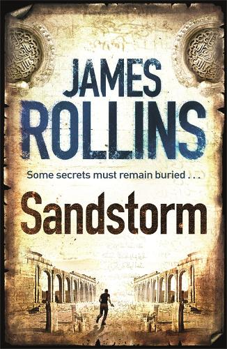 Sandstorm: The first adventure thriller in the Sigma series - SIGMA FORCE (Paperback)