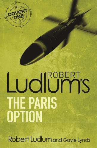 Robert Ludlum's The Paris Option - COVERT-ONE (Paperback)
