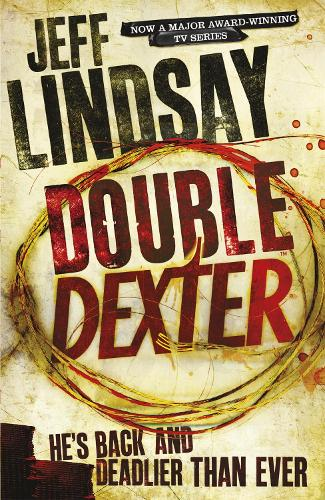 Double Dexter: Book Six - DEXTER (Paperback)