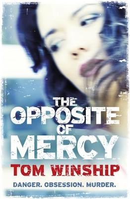 The Opposite of Mercy (Paperback)