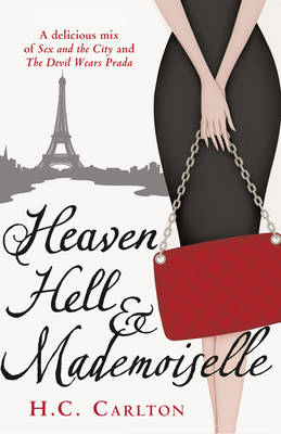 Heaven, Hell and Mademoiselle (Paperback)