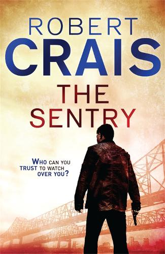 The Sentry: A Joe Pike Novel - A Joe Pike Novel (Paperback)