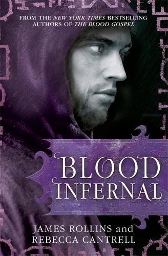 Blood Infernal - Blood Gospel Book III (Paperback)