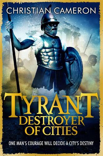 Tyrant: Destroyer of Cities - Tyrant (Paperback)