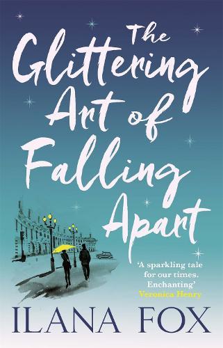 The Glittering Art of Falling Apart (Paperback)